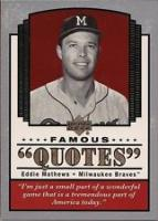 Eddie Mathews's quote