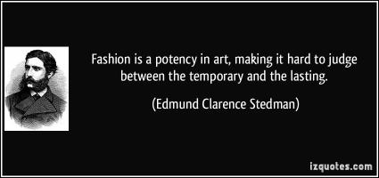 Edmund Clarence Stedman's quote