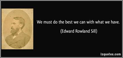 Edward Rowland Sill's quote