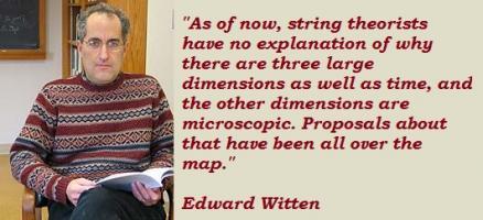 Edward Witten's quote