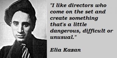 Elia Kazan's quote