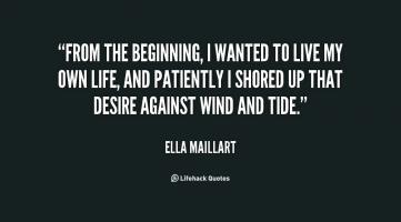 Ella Maillart's quote
