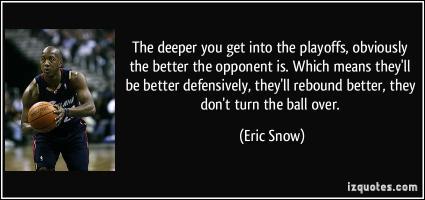 Eric Snow's quote