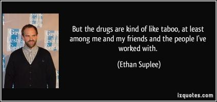 Ethan Suplee's quote