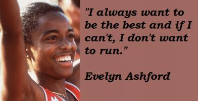 Evelyn Ashford's quote