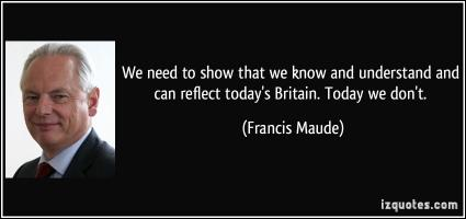 Francis Maude's quote