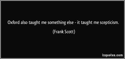 Frank Scott's quote