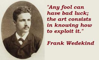 Frank Wedekind's quote