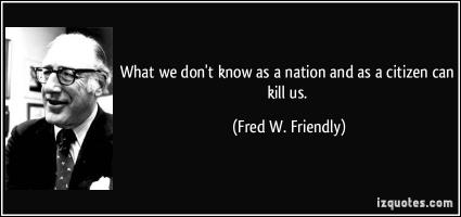 Fred W. Friendly's quote #2