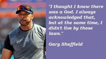 Gary Sheffield's quote