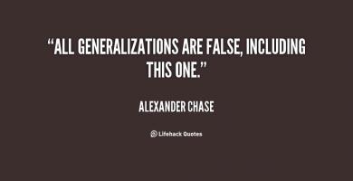 Generalizations quote #2