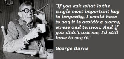 George Burns quote #2