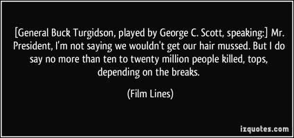 George C. Scott's quote #1