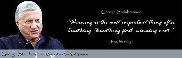 George Steinbrenner's quote