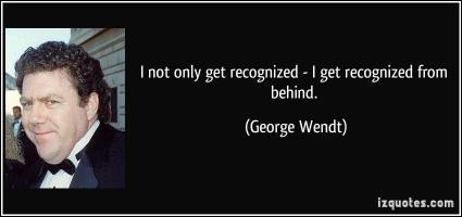 George Wendt's quote