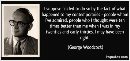 George Woodcock's quote