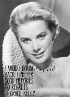 Grace Kelly's quote