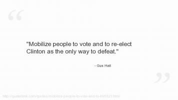 Gus Hall's quote #1