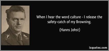 Hanns Johst's quote #1