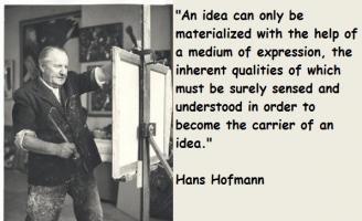 Hans Hofmann's quote