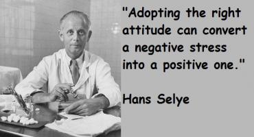 Hans Selye's quote