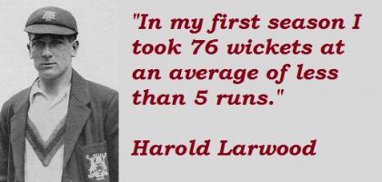 Harold Larwood's quote #2