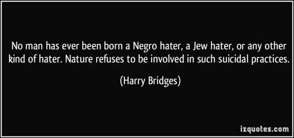 Harry Bridges's quote