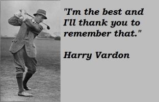 Harry Vardon's quote #2