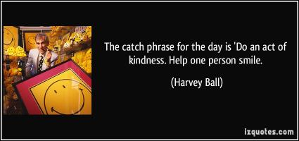 Harvey Ball's quote #1