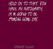 Haywood Nelson's quote