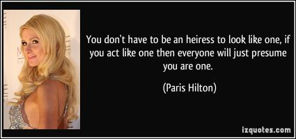 Heiress quote #1