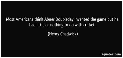 Henry Chadwick's quote