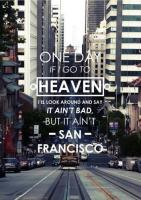 Herb Caen's quote