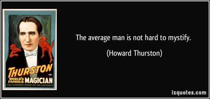 Howard Thurston's quote