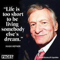 Hugh Hefner's quote