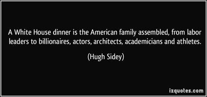 Hugh Sidey's quote