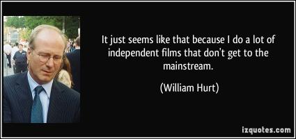 Independent Films quote #2