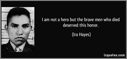 Ira Hayes's quote