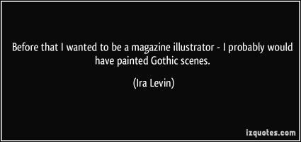 Ira Levin's quote #1