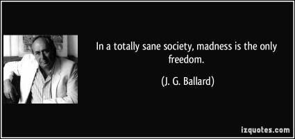 J. G. Ballard's quote