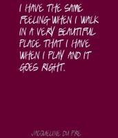 Jacqueline du Pre's quote #5