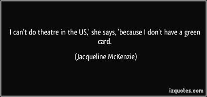 Jacqueline McKenzie's quote #7
