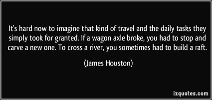 James Houston's quote #1