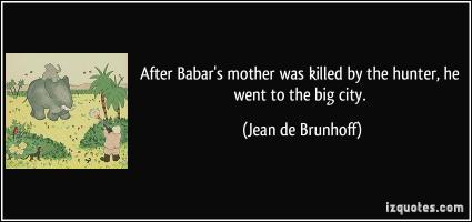 Jean de Brunhoff's quote