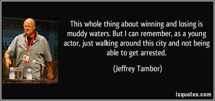 Jeffrey Tambor's quote