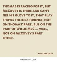Jerry Coleman's quote