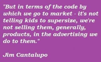 Jim Cantalupo's quote