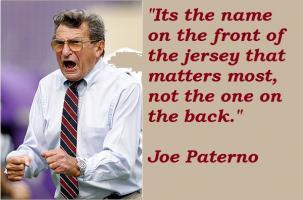 Joe Paterno's quote
