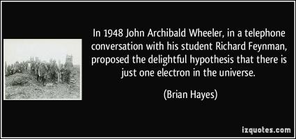John Archibald Wheeler's quote #5