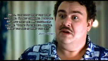 John Candy's quote